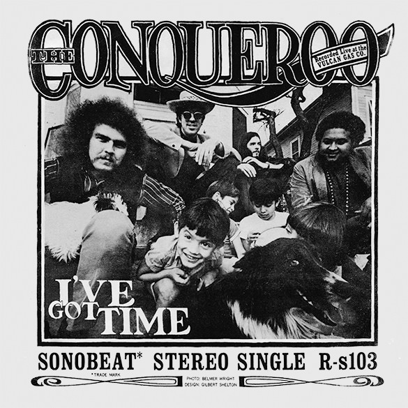 I've Got Time by The Conqueroo
