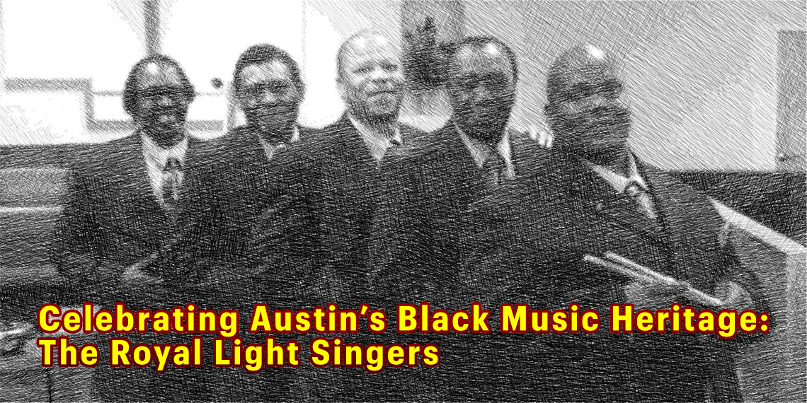DCelebrating Austin's Black Music Heritage: Royal Light Singers