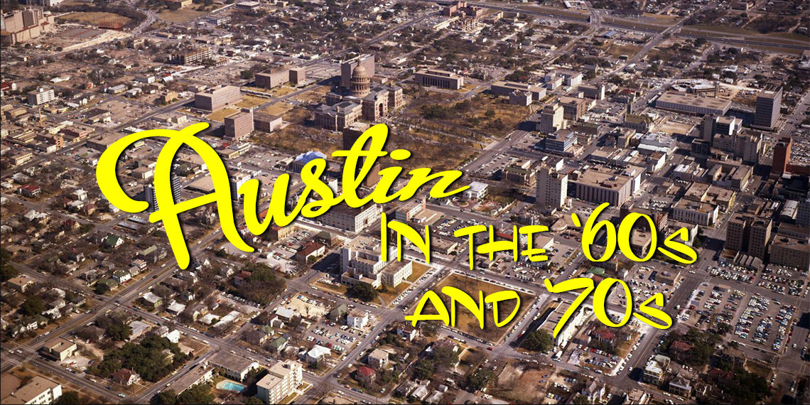 Austin in the '60s and '70s