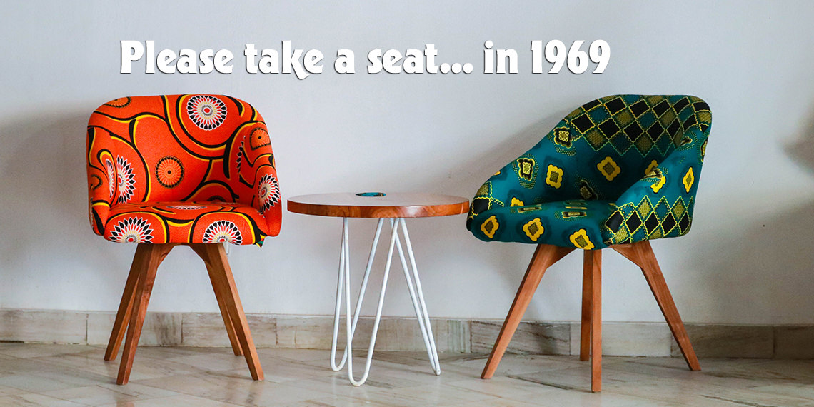 Please take a seat... in 1969