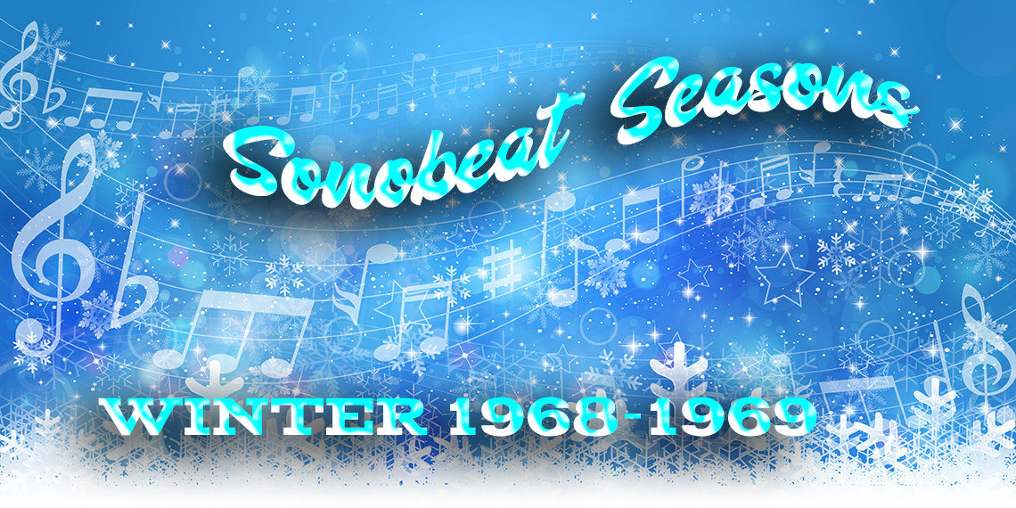 Sonobeat Seasons • Winter 1968-'69